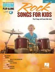 Rock Songs for Kids - Drum Play-Along Volume 41 ebook by Hal Leonard Corp.
