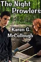The Night Prowlers ebook by Karen McCullough