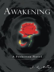 Awakening - A Forbitten Novel ebook by J. L. Miller