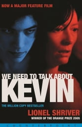 We Need to Talk About Kevin ebook by Lionel Shriver