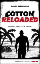 Cotton Reloaded - 41 ebook by Nadine Buranaseda