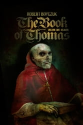 The Book of Thomas - Volume One: Heaven ebook by Robert Boyczuk