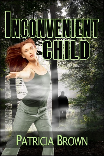 Inconvenient Child ebook by Patricia Brown