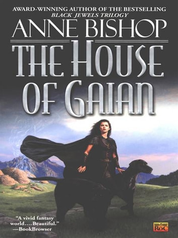 The House of Gaian ebook by Anne Bishop