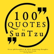 100 quotes by Sun Tzu, from the Art of War audiobook by Sun Tsu