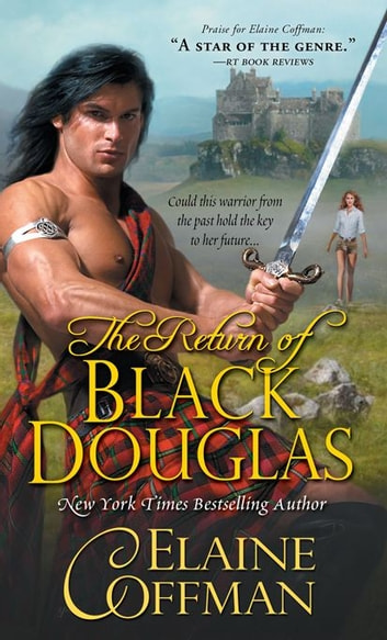 The Return of Black Douglas ebook by Elaine Coffman
