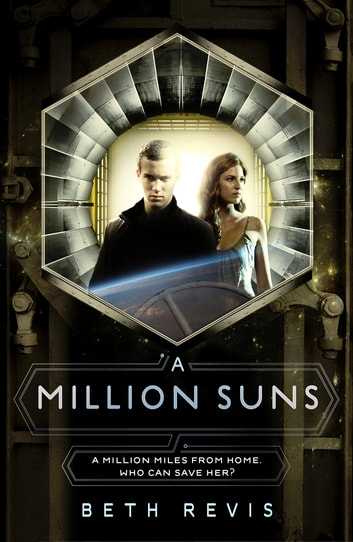 A Million Suns ebook by Beth Revis