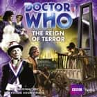 Doctor Who: The Reign Of Terror audiobook by
