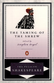 The Taming of the Shrew ebook by William Shakespeare,Robert B. Heilman