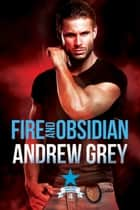 Fire and Obsidian ebook by