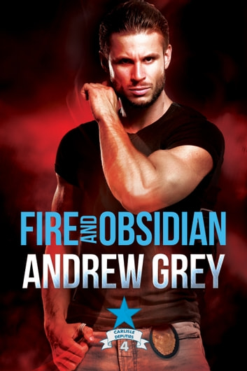 Fire and Obsidian ebook by Andrew Grey