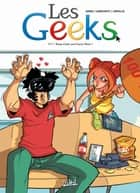 Les Geeks T11 - Keep Calm et Carry Onze ! ebook by Gang, Thomas Labourot