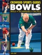 BOWLS ebook by John Bell