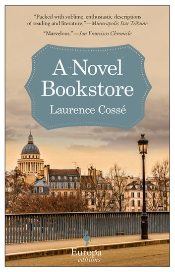 A Novel Bookstore ebook by Laurence Cossé