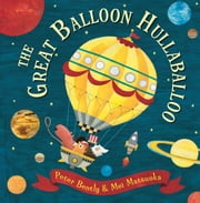 The Great Balloon Hullaballoo ebook by Peter  Bently,Mei  Matsuoka