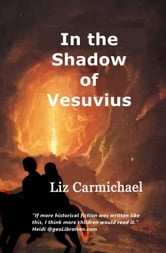 In the Shadow of Vesuvius ebook by Liz Carmichael
