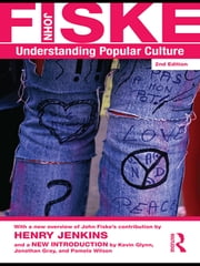 Understanding Popular Culture ebook by John Fiske