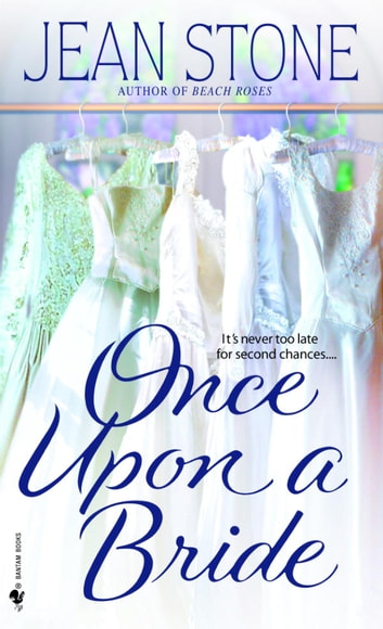 Once Upon a Bride - A Novel ebook by Jean Stone