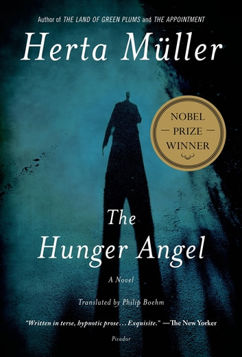 The Hunger Angel - A Novel ebook by Herta Müller