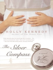 The Silver Compass ebook by Holly Kennedy