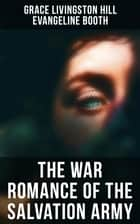 The War Romance of the Salvation Army ebook by