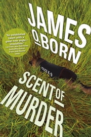Scent of Murder ebook by James O. Born