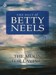 The Moon for Lavinia ebook by Betty Neels