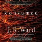 Consumed audiobook by J.R. Ward