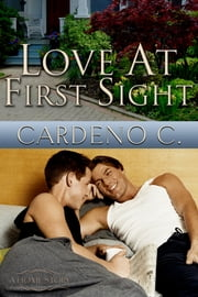 Love at First Sight ebook by Cardeno C.