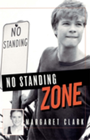 No Standing Zone eBook by Margaret Clark