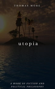 Utopia ebook by Thomas More, Goodreads
