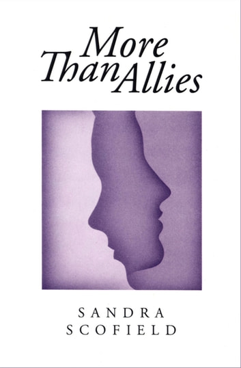 More Than Allies ebook by Sandra Scofield