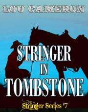 Stringer in Tombstone ebook by Lou Cameron