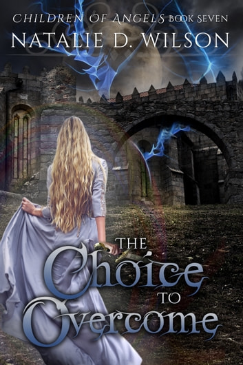 The Choice To Overcome ebook by Natalie D Wilson