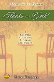 Apples of Gold ebook by Betty Huizenga