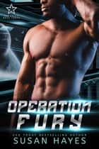 Operation Fury - The Drift: Nova Force, #3 ebook by Susan Hayes