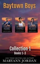 Baytown Boys Box Set books 1-3 ebook by