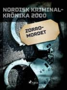 Zorro-mordet ebook by - Diverse