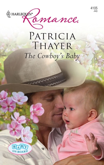 The Cowboy's Baby ebook by Patricia Thayer