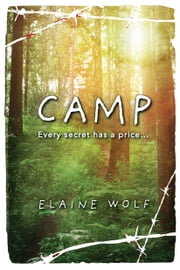 Camp - A Novel ebook by Elaine Wolf