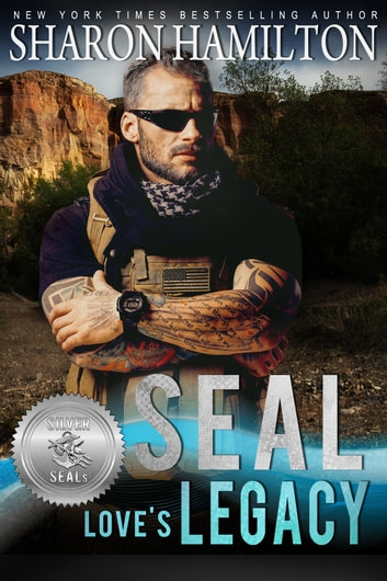 SEAL Love's Legacy ebook by Sharon Hamilton,Suspense Sisters