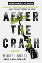 After the Crash ebook by Michel Bussi