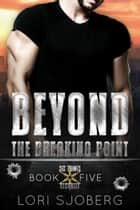Beyond the Breaking Point ebook by Lori Sjoberg