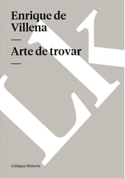 Arte de trovar ebook by Enrique de Villena