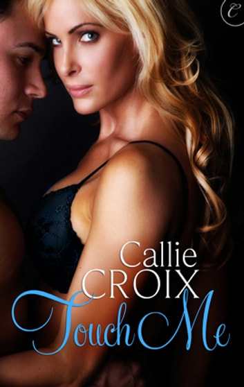 Touch Me ebook by Callie Croix