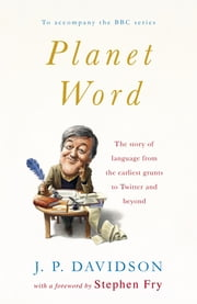 Planet Word ebook by J. P. Davidson,Stephen Fry