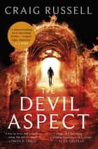 The Devil Aspect - 'A blood-pumping, nerve-shredding thriller' ebook by Craig Russell