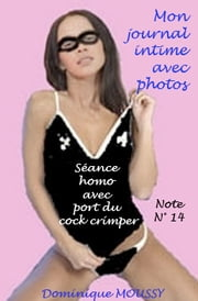 Séance homo avec port du cock crimper avec photos - Note N° 14 ebook by Kobo.Web.Store.Products.Fields.ContributorFieldViewModel