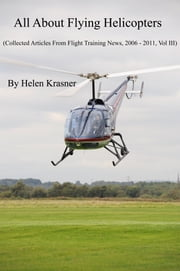 All About Flying Helicopters ebook by Helen Krasner