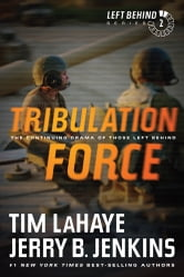 Tribulation Force - The Continuing Drama of Those Left Behind ebook by Tim LaHaye,Jerry B. Jenkins